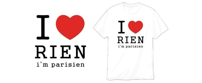 I love rien I am parisien